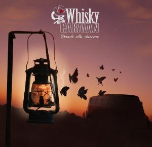 Donde ella duerme, Whisky Caravan